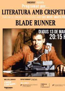Programado por... Literatura amb crispetes: Blade runner